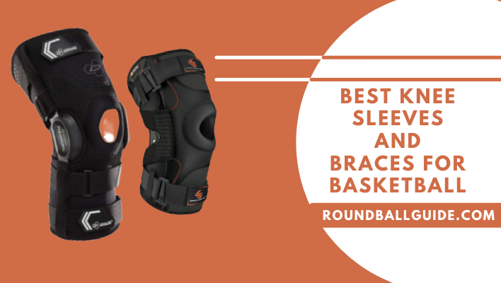 Best Knee Sleeves and Braces for Basketball